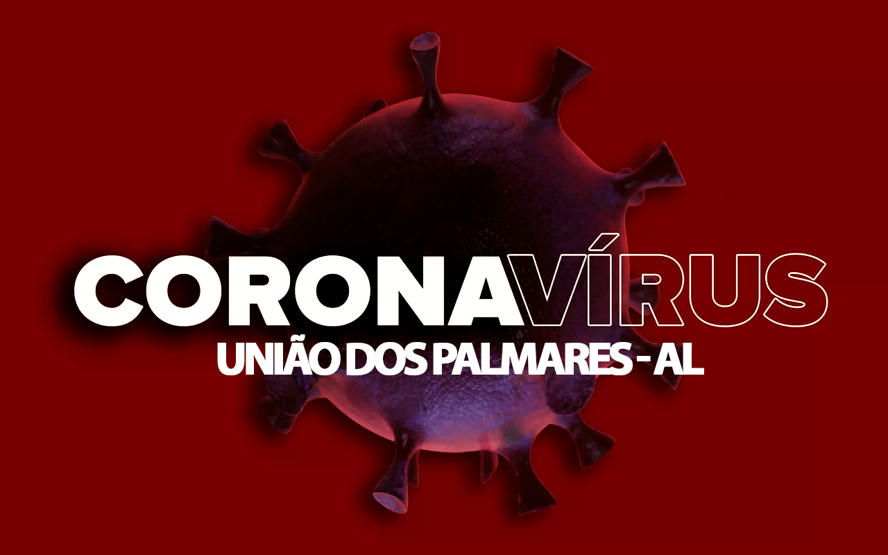 coronavirus Unão dos Palmares - AL