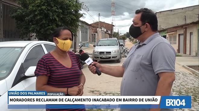 Moradores reclamam de calçamento inacabado em bairro de União dos Palmares — © Reprodução